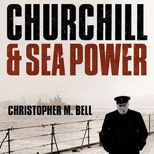 Churchill and Sea Power audiobook cover